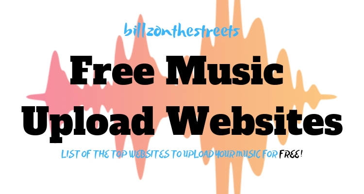 Free Music Upload Sites in Nigeria (Music Promotion websites) - Billz